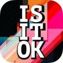 IS IT OK